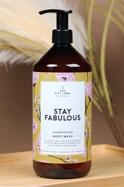 The gift label - bodywash  stay fabulous - The Gift Label