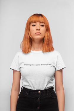 Mama Police Calm Down Please Tee Hvit - Little Kingdom